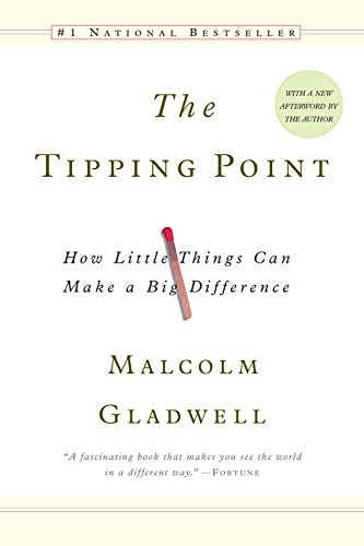 The Tipping Point: How Little Things Can Make a Big Difference (Make People Like You compare prices)