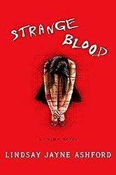 Strange Blood: A Crime Novel (Megan Rhys Crime Novels)