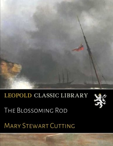 Download The Blossoming Rod ebook