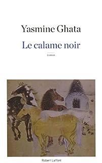 Le calame noir, Ghata, Yasmine