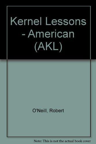 - Akl: Beginning (American kernel lessons) by O'Neill, Robert (1981) Paperback