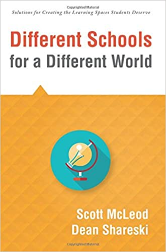 Different Schools for a Different World: school Improvement for 21st Century Skills, Global Citizenship, and Deeper Learning Solutions for Creating the Learning Spaces Students Deserve