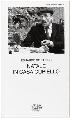 Natale In Casa Cupiello By Eduardo De Filippo 2001 08 30 Amazon Com Books