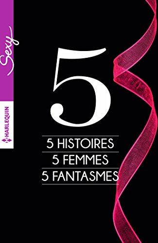 french 5 sexy Fantasmes Histoires Edition Femmes xqZZ7I0awv