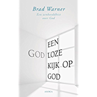 Een godloze kijk op God