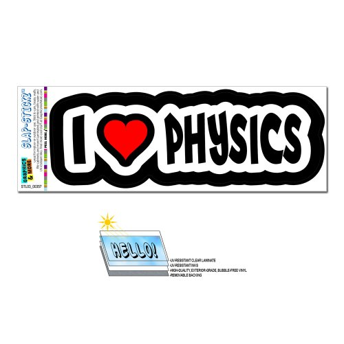 Graphics and More I Love Heart Physics SLAP-STICKZ(TM) Automotive Car Window Locker Bumper Sticker