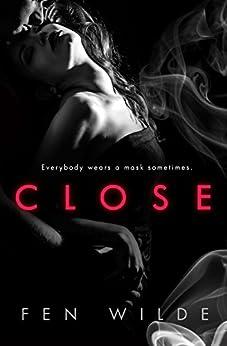 Close by [Wilde, Fen]