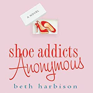 Shoe Addicts Anonymous Hörbuch