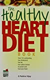 img - for The Healthy Heart Diet Book by Padma G. Vijay (2005-03-30) book / textbook / text book
