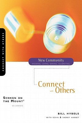 Read Online Sermon on the Mount 2: Connect with Others   [NEW COMMUNITY SERMON ON MO-V02] [Paperback] pdf
