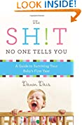 #7: The Sh!t No One Tells You: A Guide to Surviving Your Baby's First Year
