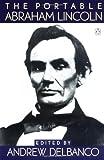 The Portable Abraham Lincoln, Abraham Lincoln, 0140170316