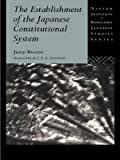 img - for [(The Establishment of the Japanese Constitutional System )] [Author: Junji Banno] [Dec-1995] book / textbook / text book