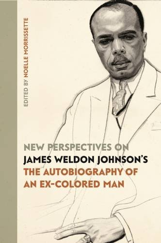 autobiography of an ex colored man essay Weldon johnson's autobiography of an ex-colored man, ralph ellison's   homi bhabha in his collection of essays the location of culture (1994:4) is of  the.