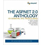 img - for The ASP.NET 2.0 Anthology: 101 Essential Tips, Tricks and Hacks (Paperback) - Common book / textbook / text book