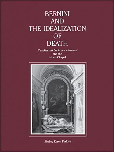 Bernini and the Idealization of Death: Blessed Ludovica Albertoni and the Altieri Chapel