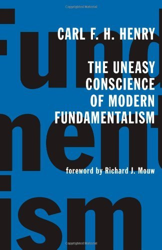 The Uneasy Conscience of Modern Fundamentalism cover
