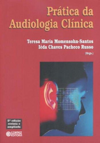 Prática da Audiologia Clínica