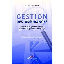 Gestion des assurances: Manuel à l'usage des étudiants de licence en gestion de la RD Congo