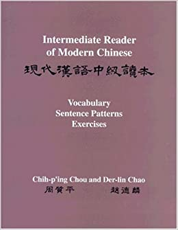 }DOC} Intermediate Reader Of Modern Chinese: Volume I: Text: Volume II: Vocabulary, Sentence Patterns, Exercises. support Smart Sunset outdoors provided comments Hoteles World 41ut-CLibpL._SX258_BO1,204,203,200_