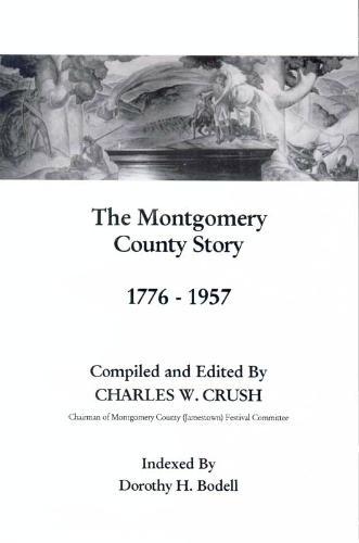 The Montgomery County Story, 1776-1957 pdf epub