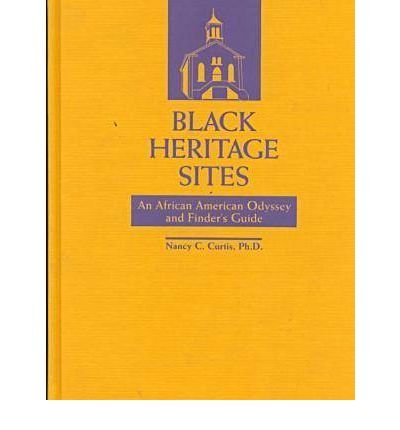 Search : Black Heritage Sites: An African American Odyssey and Finder's Guide