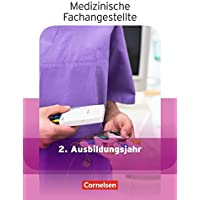 Medizinische Fachangestellte - Aktuelle Ausgabe: 2. Ausbildungsjahr - Jahrgangsband: Schülerbuch