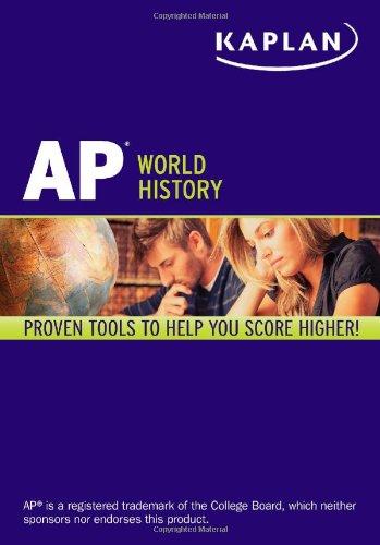 Kaplan AP World History 2013-2014 (Kaplan Test Prep)