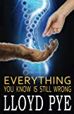 Download Everything You Know Is STILL Wrong: Revised Edition in PDF ePUB Free Online