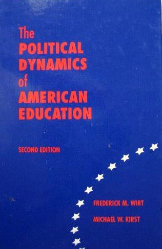 The Political Dynamics of American Education