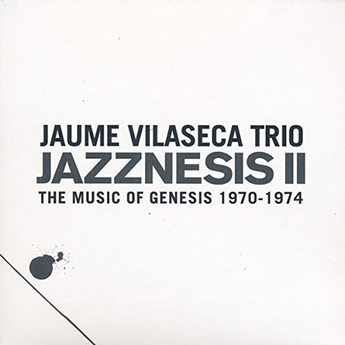 Jazznesis II - The Music of Genesis 1970-1974