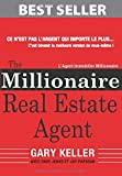 The Millionaire Real Estate Agent: L'Agent Immobilier Millionnaire (French Edition)