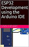ESP32 Development using the Arduino IDE
