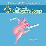 Speak With Me Series: Favorite Children's Songs-Slow & Simple