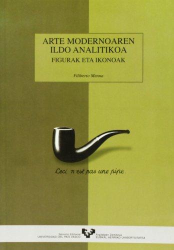 Descargar Libro Arte Modernoaren Ildo Analitikoa. Figurak Eta Ikonoak Filiberto Menna