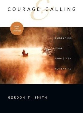 Courage & Calling: Embracing Your God-Given Potential (Paperback) - Common