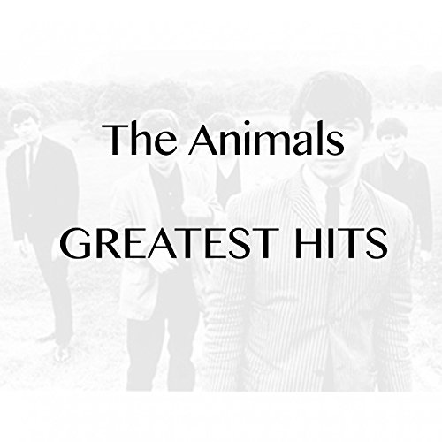 ... The Animals - Greatest Hits