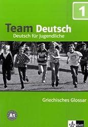 Team Deutsch. Deutsch für Jugendliche. Griechisches Glossar A1