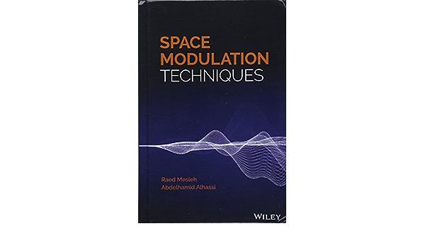 Space Modulation Techniques: Amazon.es: Mesleh, Raed, Alhassi ...