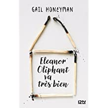 Eleanor Oliphant va très bien (French Edition)