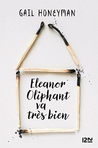 Eleanor Oliphant va très bien: 1 (French Edition)