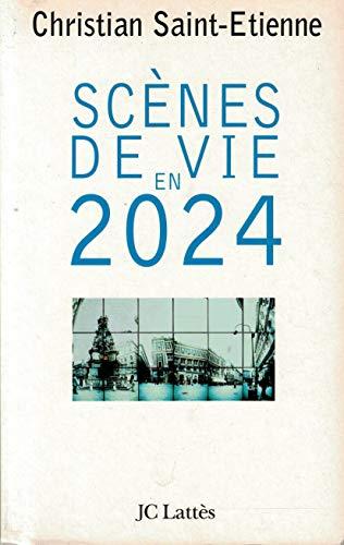 Scènes de vie en 2024