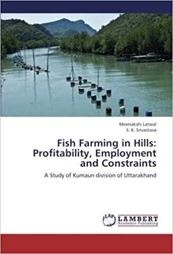 Fish Farming in Hills: Profitability, Employment and Constraints: A ...
