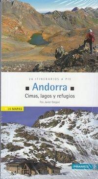 Descargar Libro Andorra. Cimas, Lagos Y Refugios. 26 Itinerarios A Pie Francisco Javier Gregori Pons