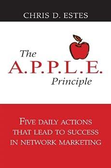 The A.P.P.L.E. Principle by [Estes, Chris]