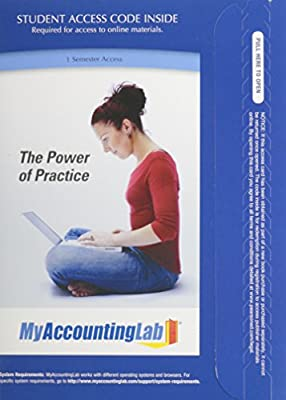 NEW MyAccountingLab with Pearson eText -- Access Card -- for Managerial Accounting: Decision Making and Motivating Performance, 1/e
