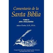 Comentario de la Santa Biblia, Tomo 2 (Spanish Edition)