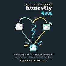 Honestly Ben Audiobook by Bill Konigsberg Narrated by Dan Bittner