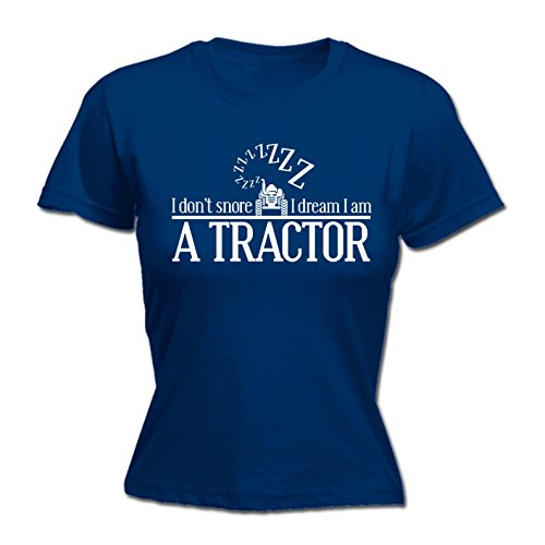 123t Women's I Dont Snore I Dream I Am A Tractor Funny Joke Farmer Sleep FITTED T-SHIRT - Farmer Fitted T-shirt