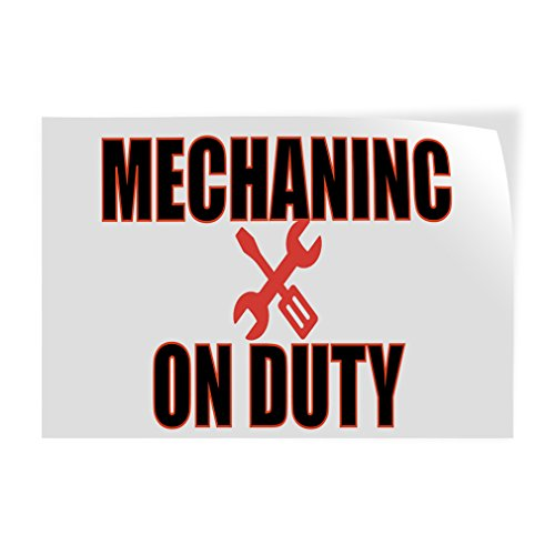 Mechanic On Duty #1 Indoor Store Sign Vinyl Decal Sticker - 14.5inx36in, by Sign Destination